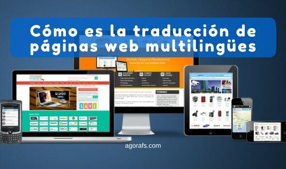 Cómo es la traducción de páginas web multilingües