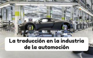 La traducción en la industria de la automoción