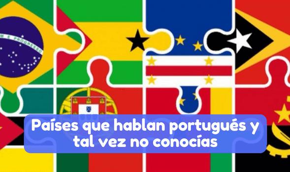 Países que hablan portugués y tal vez no conocías