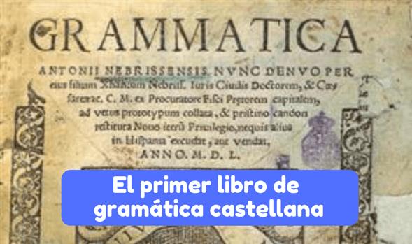 El primer libro de gramática castellana