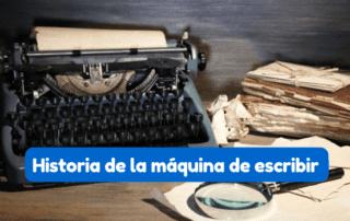 Origen e Historia de la máquina de escribir