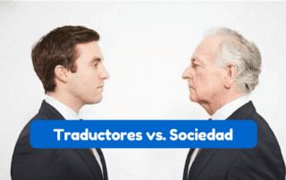cómo son vistos los traductores por la sociedad