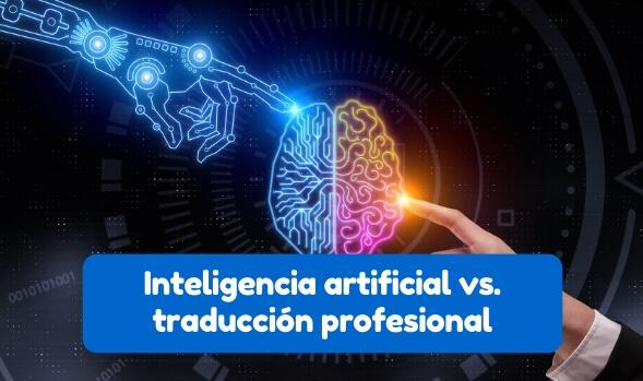 inteligencia artificial y traducción humana