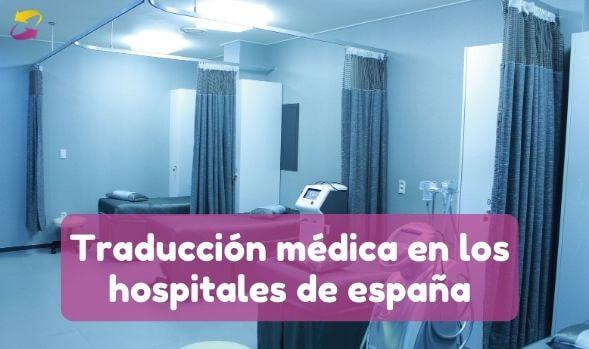 Traducción médica en los hospitales