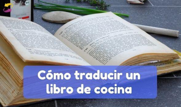 Traducir un libro de cocina
