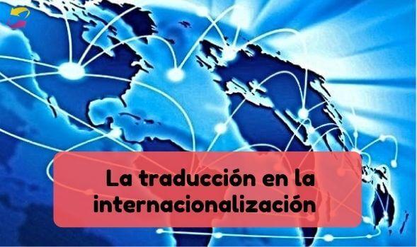 la traducción profesional en la internacionalización